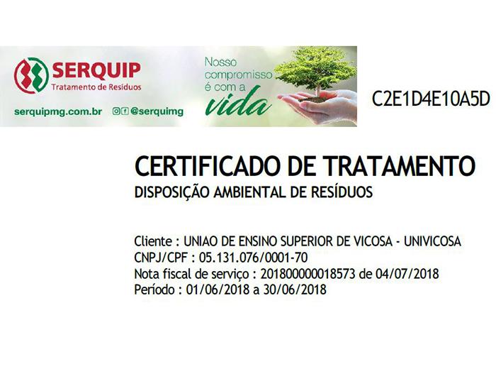 A Univiçosa recebe mensalmente um certificado de compromisso ambiental por disponibilizar para tratamento e/ou destinação final adequada dos resíduos