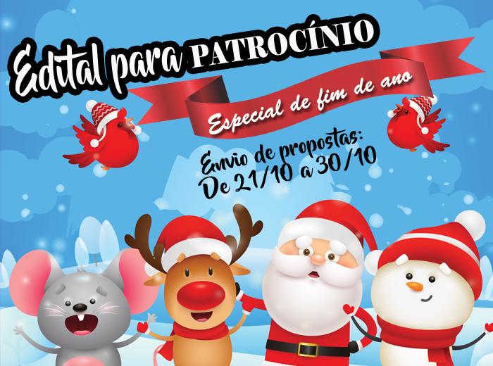 Edição especial para apoio a realização de eventos e projetos relacionados às festividades de fim de ano que tragam benefício à comunidade.