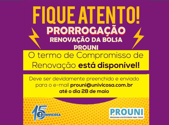 Os estudantes devem enviar o Termo de Compromisso de Renovação da bolsa até o dia 28 de maio para o e-mail prouni@univicosa.com.br